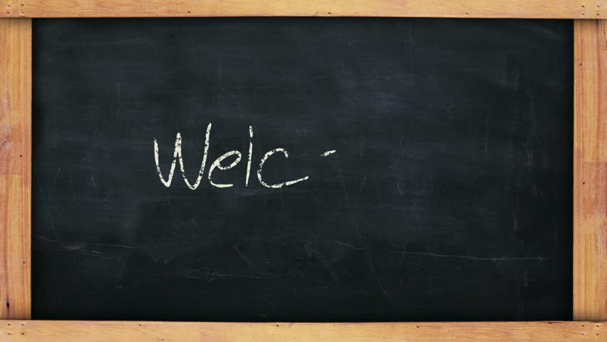 """Animated hand written message on a blackboard saying """"Welcome""""."""